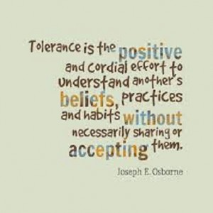 PRACTICING TOLERANCE IN AN INTOLERABLE WORLD 1